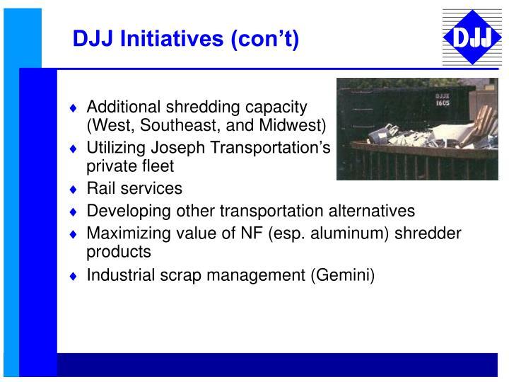 DJJ Initiatives (con't)