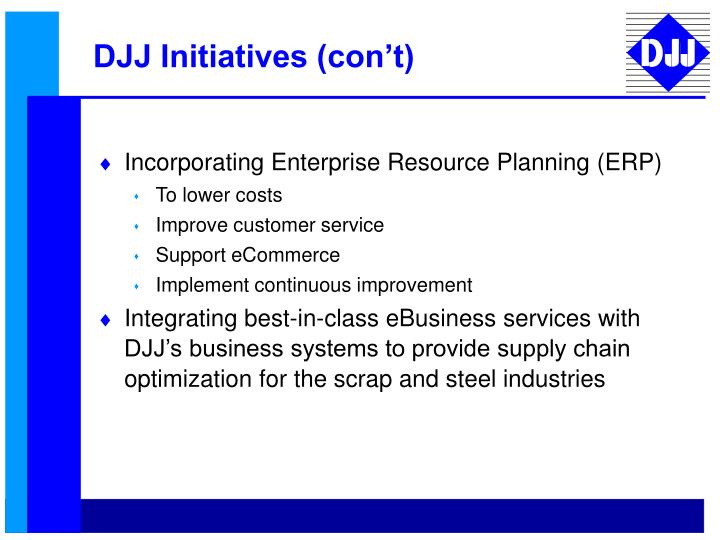 DJJ Initiatives (con't)