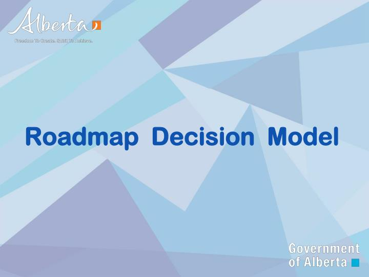 Roadmap  Decision  Model