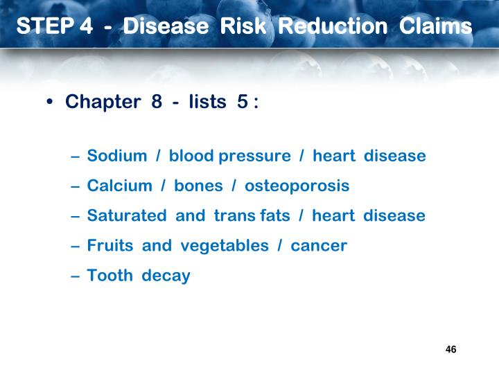 STEP 4  -  Disease  Risk  Reduction  Claims