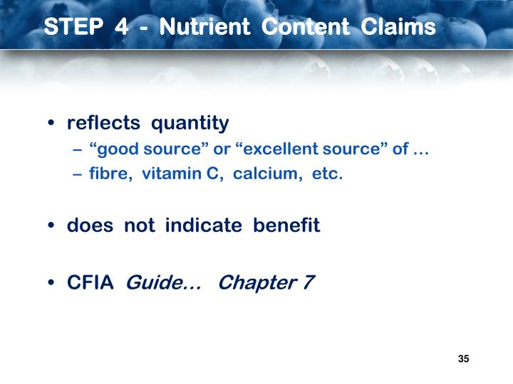 STEP  4  -  Nutrient  Content  Claims