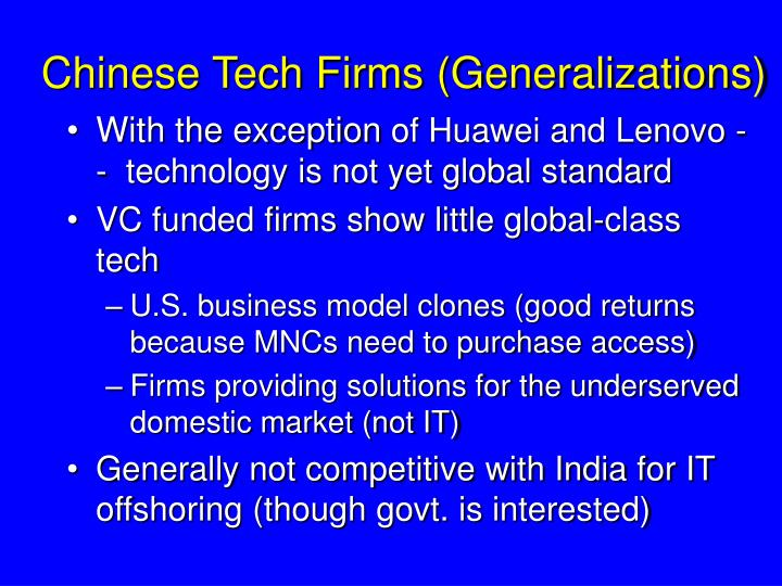 Chinese Tech Firms (Generalizations)