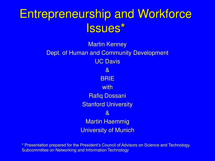 Entrepreneurship and workforce issues