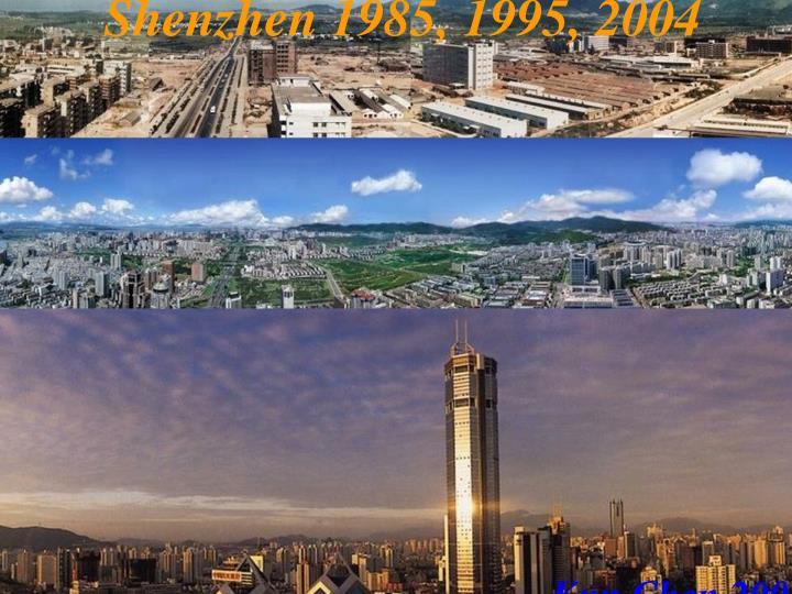Shenzhen 1985, 1995, 2004