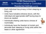 hcbs requirements for provider owned or controlled residential settings cont d