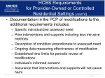 hcbs requirements for provider owned or controlled residential settings cont d3