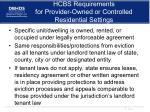 hcbs requirements for provider owned or controlled residential settings