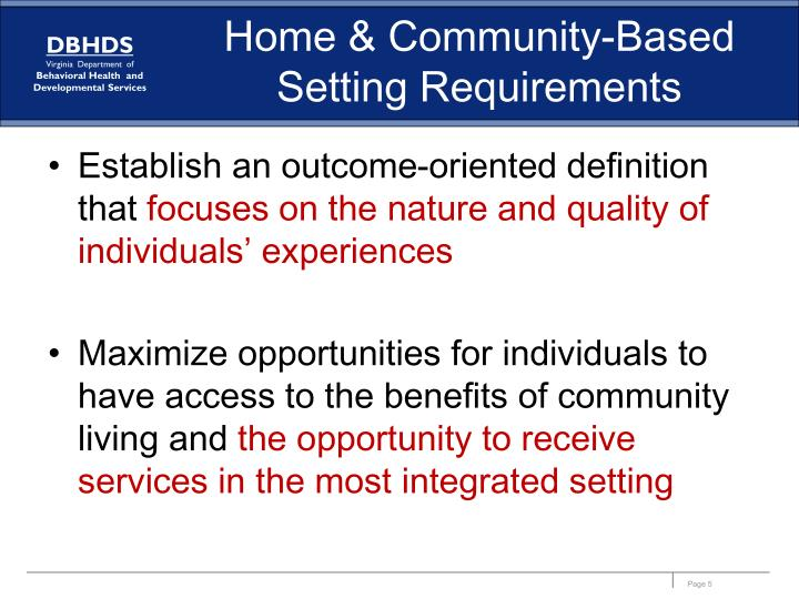 Home & Community-Based Setting Requirements