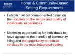 home community based setting requirements