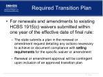 required transition plan
