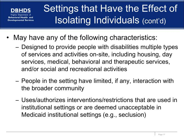 Settings that Have the Effect of Isolating Individuals