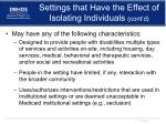 settings that have the effect of isolating individuals cont d