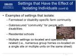 settings that have the effect of isolating individuals cont d1