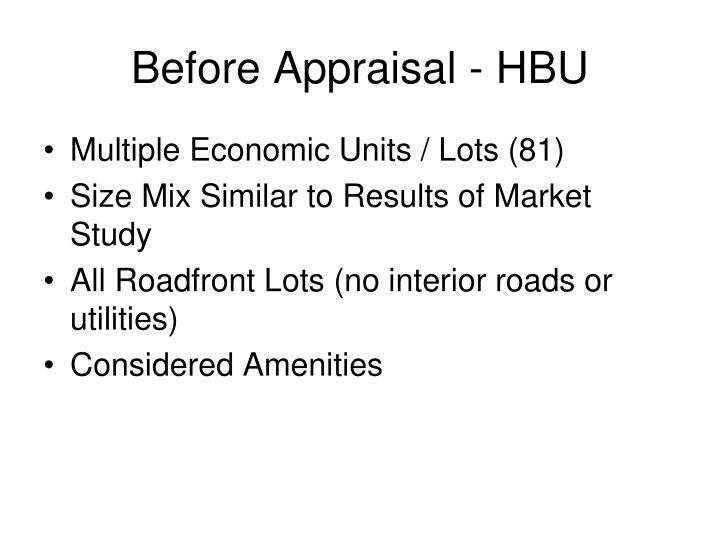 Before Appraisal - HBU