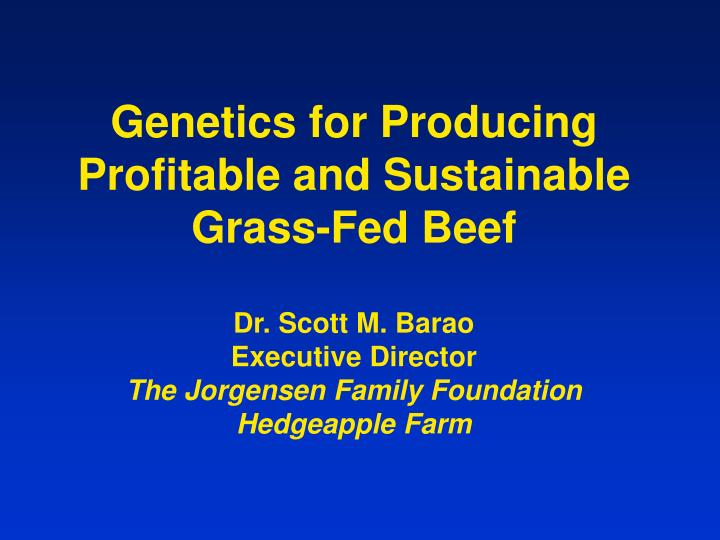 Genetics for Producing Profitable and Sustainable Grass-Fed Beef