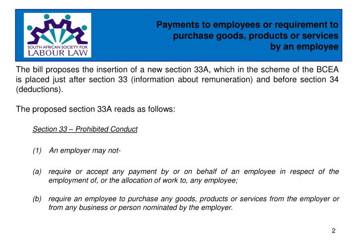 Payments to employees or requirement to