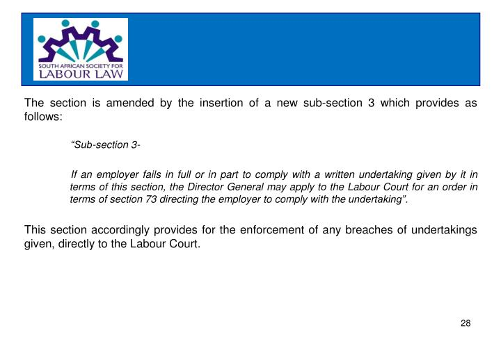 The section is amended by the insertion of a new sub-section 3 which provides as follows:
