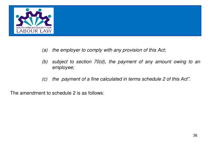 the employer to comply with any provision of this Act;
