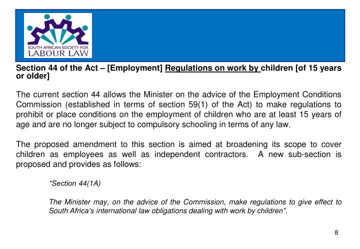 Section 44 of the Act – [Employment]