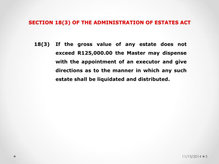 SECTION 18(3) OF THE ADMINISTRATION OF ESTATES ACT