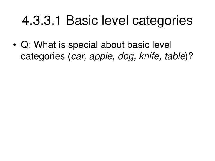 4.3.3.1 Basic level categories
