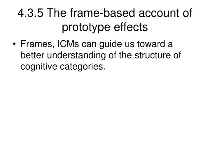 4.3.5 The frame-based account of prototype effects