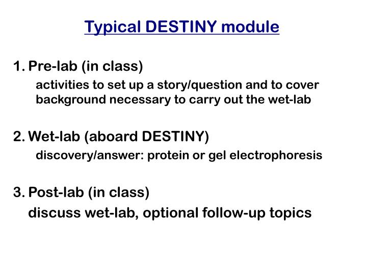 Typical DESTINY module