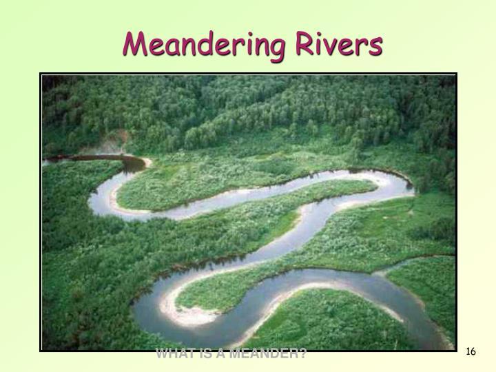 Meandering Rivers