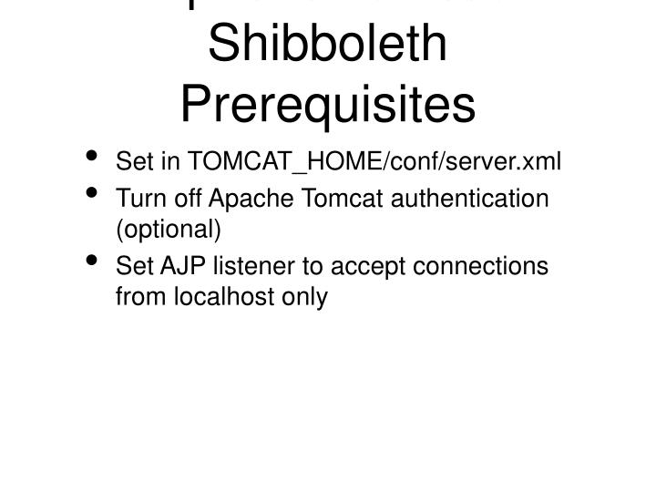 Apache Tomcat Shibboleth Prerequisites