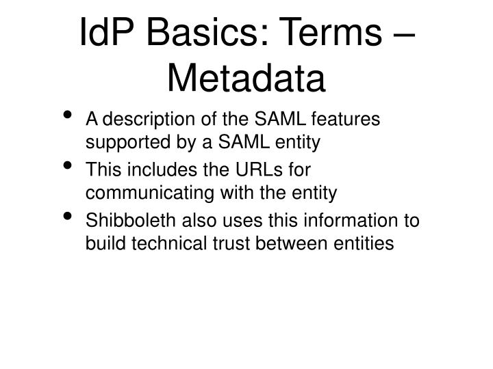 IdP Basics: Terms – Metadata