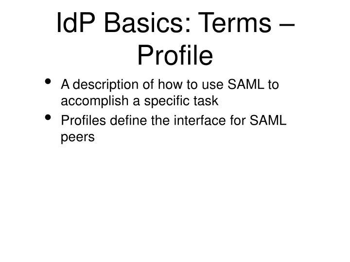 IdP Basics: Terms – Profile
