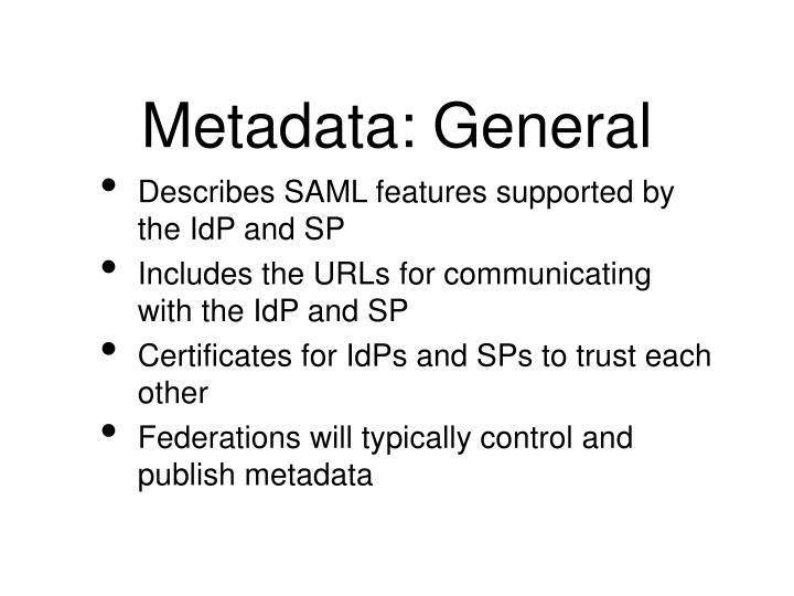 Metadata: General