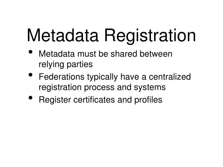 Metadata Registration