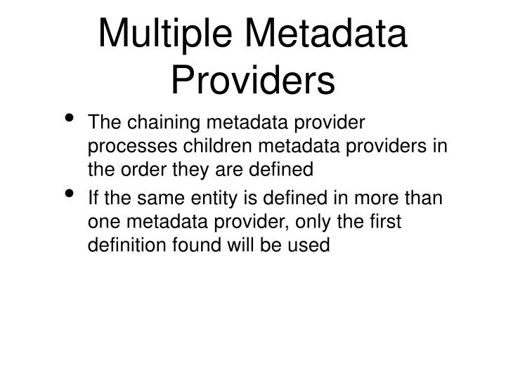 Multiple Metadata Providers