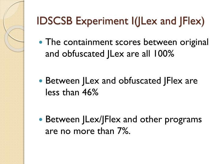 IDSCSB Experiment I(