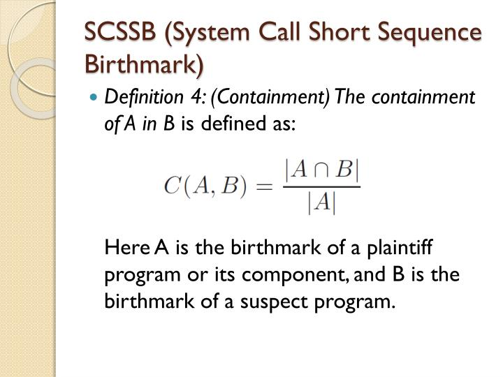SCSSB (System Call Short Sequence Birthmark)