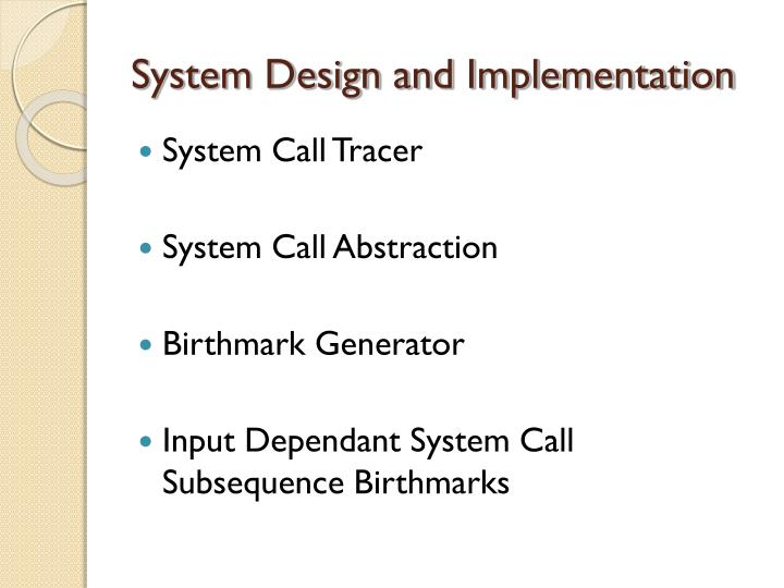 System Design and Implementation