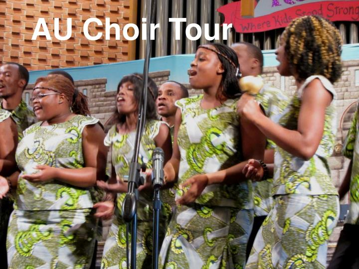 AU Choir Tour