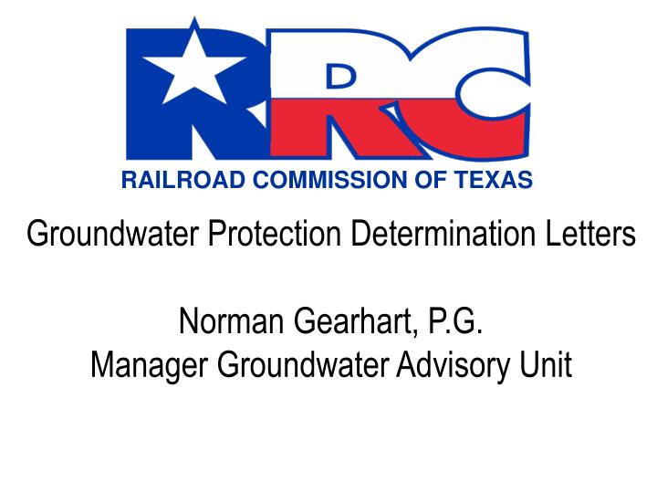 Groundwater protection determination letters norman gearhart p g manager groundwater advisory unit