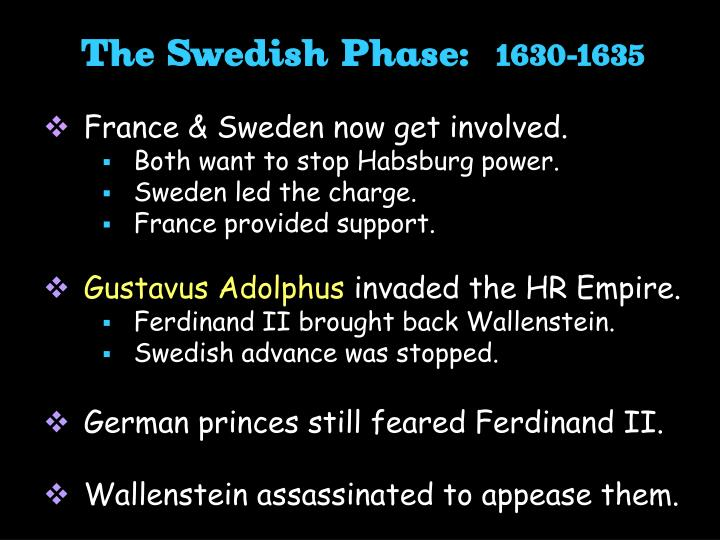 The Swedish Phase: