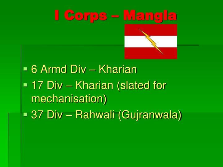 I Corps – Mangla