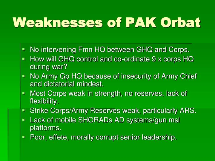 Weaknesses of PAK Orbat