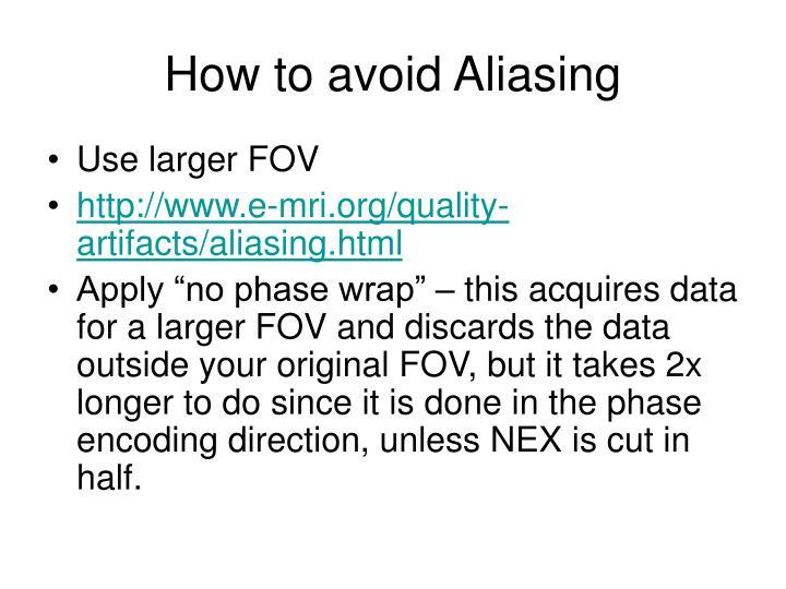 How to avoid Aliasing