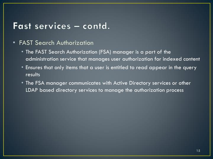 Fast services – contd.
