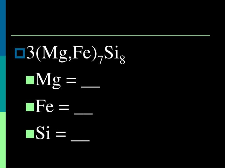 3(Mg,Fe)