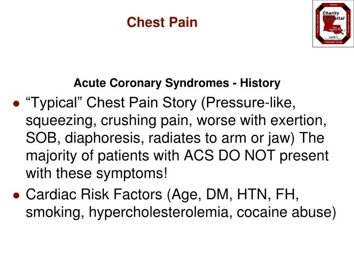 Acute Coronary Syndromes - History