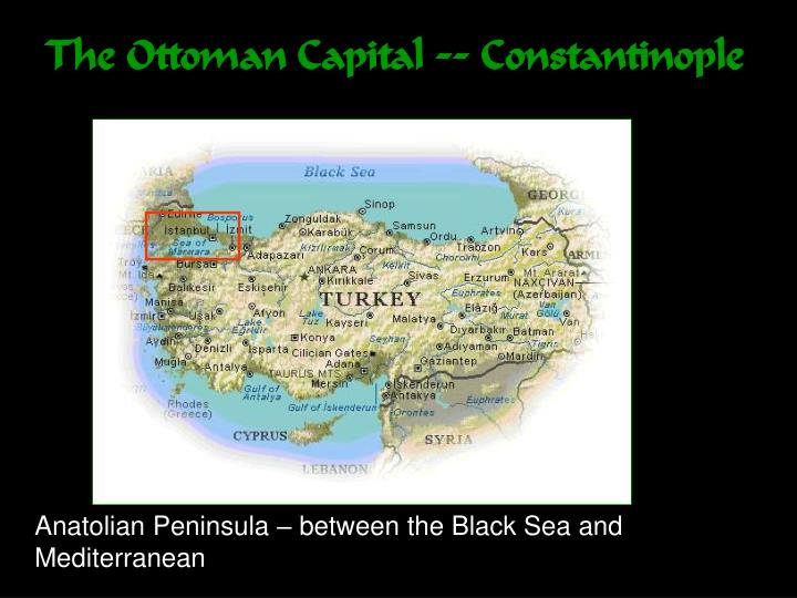 The Ottoman Capital -- Constantinople