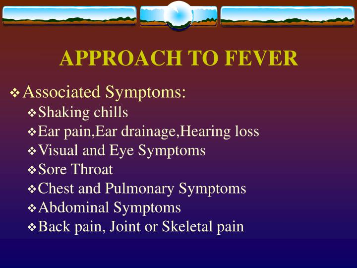 APPROACH TO FEVER