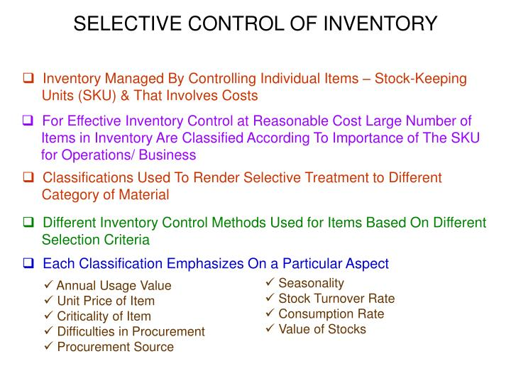 SELECTIVE CONTROL OF INVENTORY