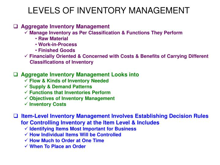 LEVELS OF INVENTORY MANAGEMENT